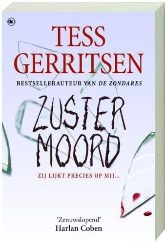 Tess Gerritsen: Zustermoord Rizzoli & Isles #4
