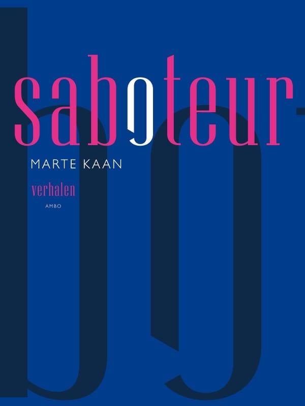 Saboteur – Marte Kaan: menselijke ellende in verhaalvorm