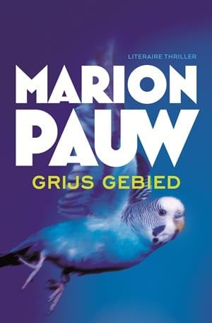 Review: Marion Pauw – Grijs gebied