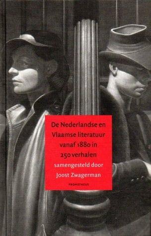 Nederlandse en Vlaamse literatuur verzameld door Joost Zwagerman