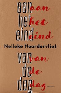 Review: Nelleke Noordervliet – Aan het eind van de dag