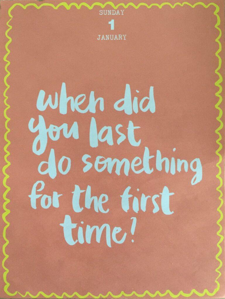 wanneer deed voor het laatst iets voor het eerst?