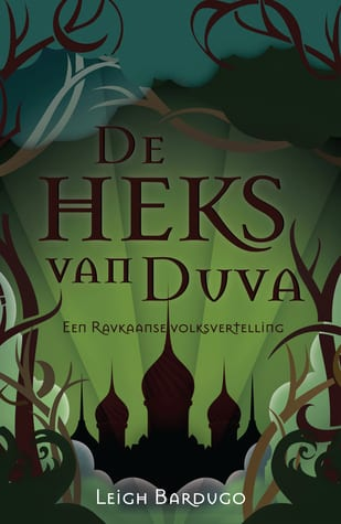 Review: De heks van Duva – Leigh Bardugo
