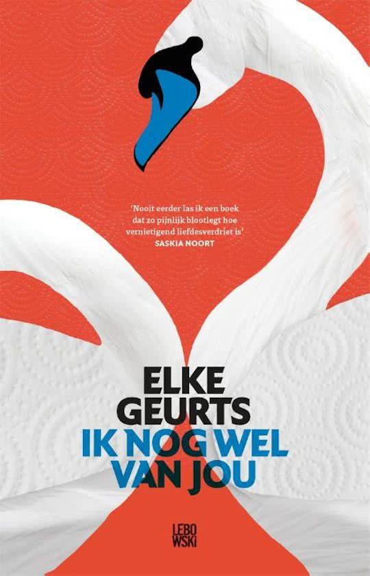 Review: Ik nog wel van jou – Elke Geurts