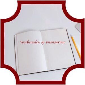 Voorbereiden op #nanowrimo