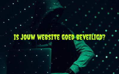 Is jouw website goed beveiligd?