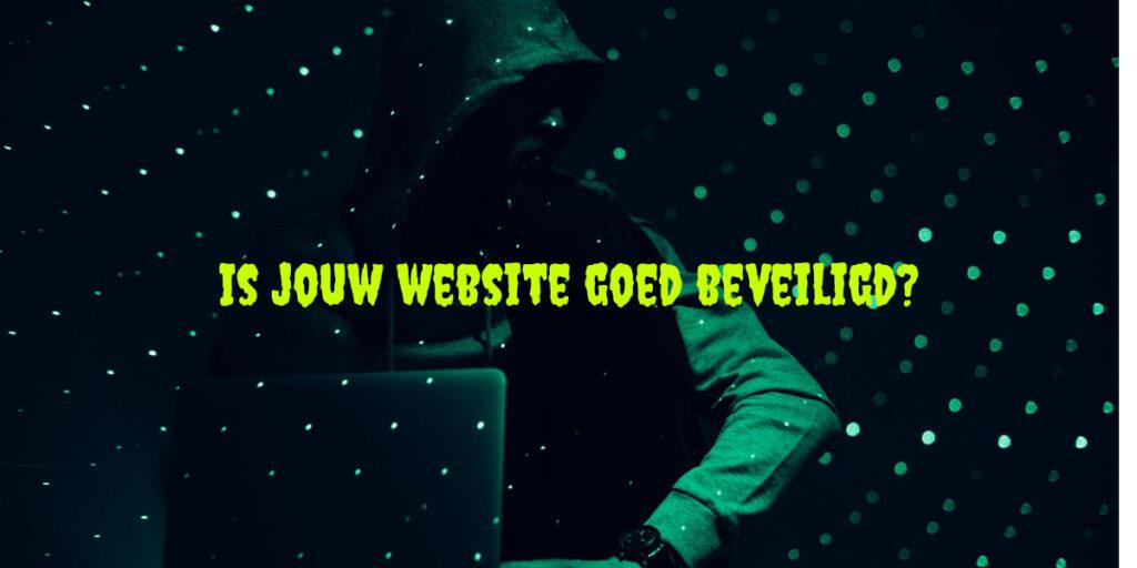Is jouw website goed beveiligd